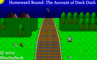 Homeward Bound: The Account of Duck Duck - Demo