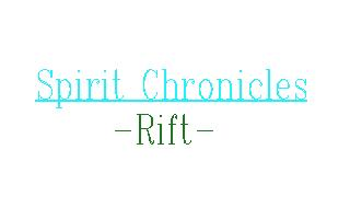 Spirit Chronicles RIFT #Demo#