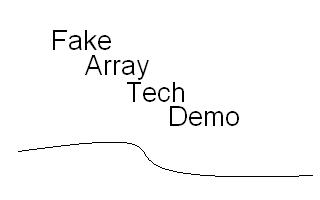 Fake Arrays Tech Demo