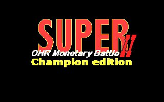 Super OHR Monetary Battle II Champion Edition