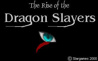Rise of the Dragon Slayers