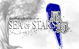 The Other Side of the River: Sea of Stars