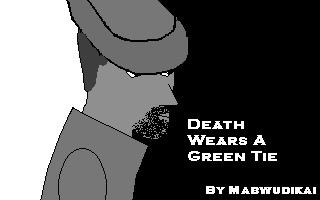 Death wears a Green Tie(Demo)