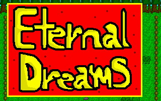 Eternal Dreams