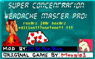 Super Concentration Headache Master Pro: rooxx0rz j00r box0rz edition