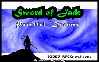 Sword of Jade: Parallel Dreams